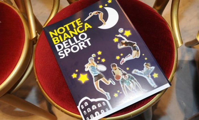 Torna a Roma la Notte Bianca dello Sport per tutti gli appassionati dell'attività fisica e del gioco